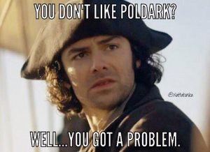 Don't Like Poldark 1